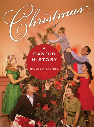 Christmas: A Candid History (The Christmas Origins Of Day)