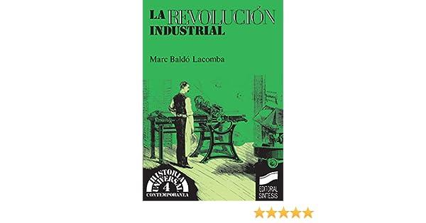 La Revolución Industrial (Historia universal. Contemporánea nº 4 ...