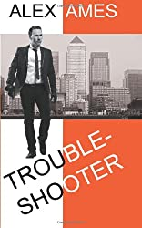 Troubleshooter (A Paul Trouble Thriller)