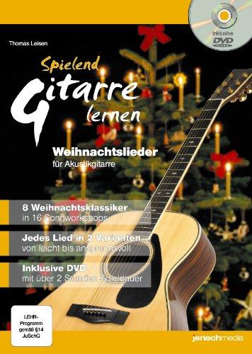 Spielend Gitarre Lernen - Weihnachtslieder für Akustikgitarre (Buch & DVD)