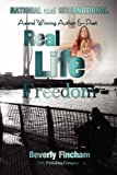 Real Life Freedom, Beverly Fincham, 0615217699