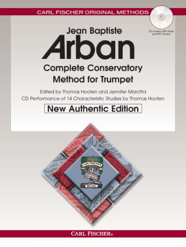 O21X - Arban Complete Conservatory Method for Trumpet (New Authentic Edition with Accompaniment and Performance CD) (English, French and German Edition)