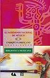 El patrimonio nacional de México, II, Enrique Florescano, 9681654536