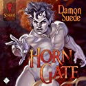 Horn Gate Audiobook by Damon Suede Narrated by Charlie David