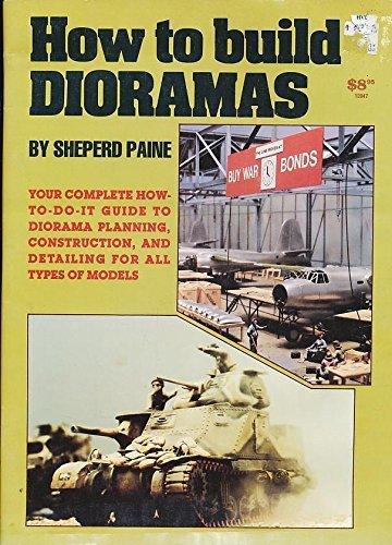 - How to Build Dioramas