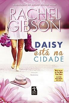 Daisy está na cidade por [Gibson, Rachel]