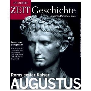 Roms erster Kaiser Augustus (ZEIT Geschichte) Hörbuch