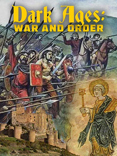 Dark Ages: War and Order - Dark Ages History