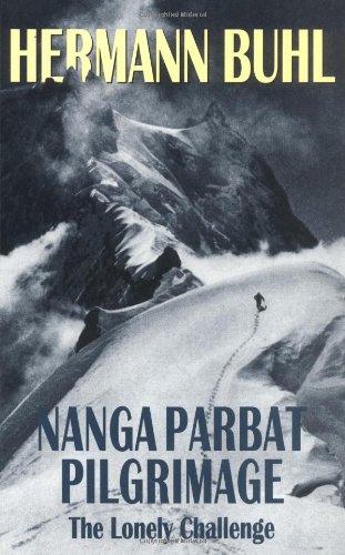 Nanga Parbat Pilgrimage: The Lonely Challenge PDF