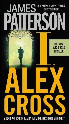Download I, Alex Cross by Patterson, James (2010) Mass Market Paperback ebook