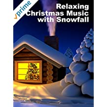 Relaxing Christmas Music with Snowfall