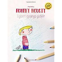 Egbert rougit/Egbert gyzaryp gidýär: Un livre à colorier pour les enfants (Edition bilingue français-turkmène) (French and Turkish Edition)