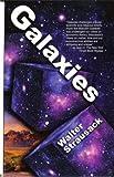 Galaxies, Walter H. Strausack, 0615273297
