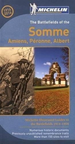 Battle of Somme / Champs de bataille de la Somme [ English ] Guide Touristique (Michelin Illustrated Guides to the Battlefields 1914-1918)