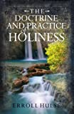 The Doctrine and Practice of Holiness, Erroll Hulse, 0852347391