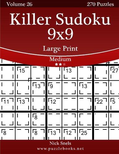 Download Killer Sudoku 9x9 Large Print - Medium - Volume 26 - 270 Logic Puzzles ebook