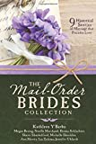 #1: The Mail-Order Brides Collection: 9 Historical Stories of Marriage that Precedes Love