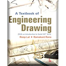 A Textbook of Engineering Drawing [Along with an introduction to AutoCAD 2015]