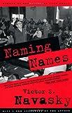 Naming Names, Victor S. Navasky, 0809001837