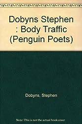 Body Traffic (Poets, Penguin)