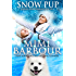 Snow Pup (Holiday Heartwarmers Book 2)