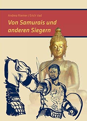 Von Samurais und anderen Siegern