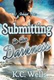 img - for Submitting to the Darkness (Island Tales) (Volume 3) book / textbook / text book