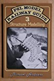 Model Railway Guide: Structure Modelling No. 3