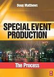 """Special Event Production The process"" av Doug Matthews"