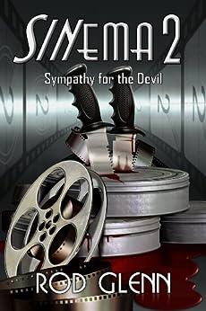 Sinema 2: Sympathy for the Devil by [Glenn, Rod]