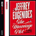 The Marriage Plot Audiobook by Jeffrey Eugenides Narrated by David Pittu