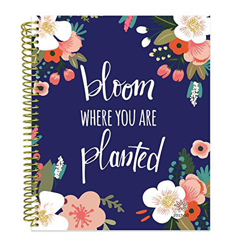 bloom daily planners 2017-18 Academic Year Vision Planner - Monthly and Weekly Column View Planner - (August 2017 - July 2018) Bloom Where You Are Planted - 7.5