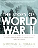 The Story of World War II, Donald L. Miller and Henry Steele Commager, 0743227182