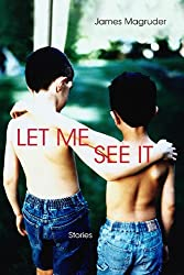 Let Me See It: Stories (Triquarterly Books)