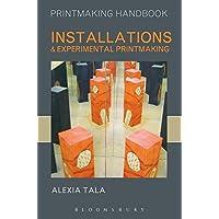 Tala, A: Installations and Experimental Printmaking (Printmaking Handbooks)