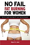 No Fail Fat Burning for Women, Skye St. John, 1500222801