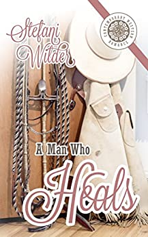 A Man Who Heals (Tipped Z Book 3) by [Wilder, Stefani]