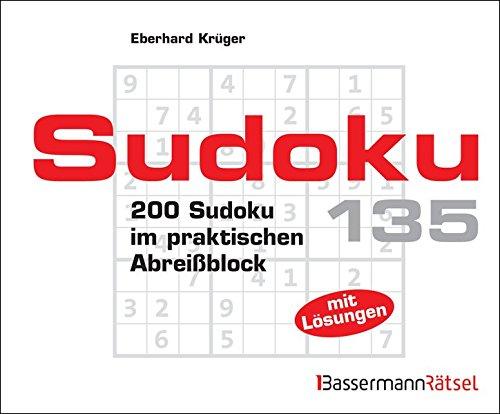 Sudoku Block 135: 200 Sudoku im praktischen Abreißblock
