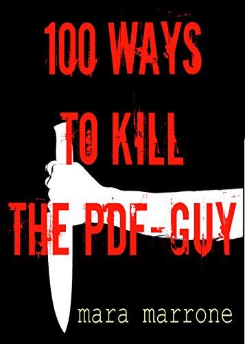100 ways to kill the PDF-guy (English Edition)