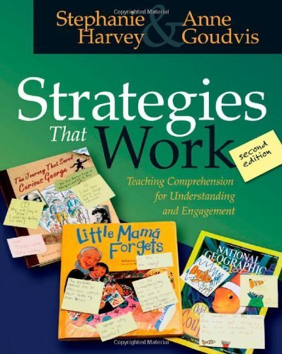 Download Strategies That Work: Teaching Comprehension for Understanding and Engagement Pdf