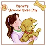 Biscuit's Show and Share Day, Alyssa Satin Capucilli, 0061128325