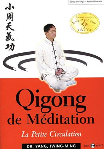 Qigong de méditation: la petite circulation