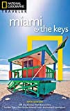 Miami and Keys 5th Edition (National Geographic Traveler)