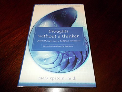 Thoughts Without a Thinker, Epstein, Mark