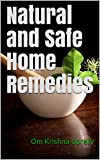 Natural and Safe Home Remedies