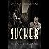 Sucker (Para-noir-mal Detectives Book 1)