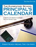 img - for The Elementary School Principal's Calendar: A Month-by-Month Planner for the School Year (Volume 2) book / textbook / text book