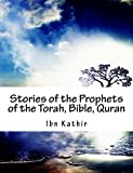 img - for Stories of the Prophets of the Torah, Bible, Quran book / textbook / text book