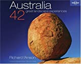 Australia: 42 Great Landscapes (Lonely Planet Pictorial)