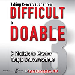 Taking Conversations from Difficult to Doable